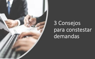 3 Consejos para contestar demandas