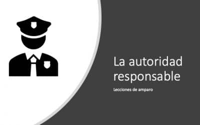 La autoridad responsable