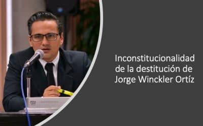 Es inconstitucional la separación temporal del Fiscal General de Veracruz, Jorge Winckler Ortíz