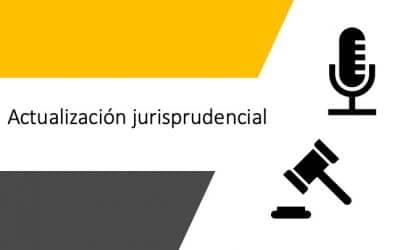 Actualización jurisprudencial 2019 11 22